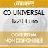 CD UNIVERSAL 3x20 Euro