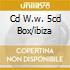CD W.W. 5CD BOX/IBIZA
