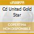 CD UNITED GOLD STAR