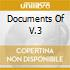 DOCUMENTS OF V.3