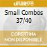 SMALL COMBOS 37/40