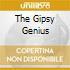 THE GIPSY GENIUS