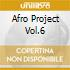 AFRO PROJECT VOL.6