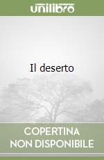 Il deserto libro di Ungaretti Giuseppe