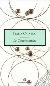 Le cosmicomiche libro di Calvino Italo
