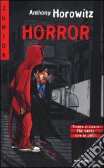 Horror libro di Horowitz Anthony