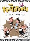 The Flintstones. Le storie pi� belle