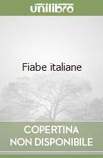 Fiabe italiane libro di Calvino Italo