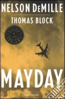 Mayday libro di DeMille Nelson - Block Thomas