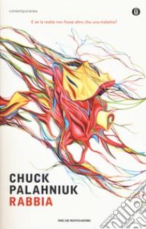 Rabbia. Una biografia orale di Buster Casey libro di Palahniuk Chuck