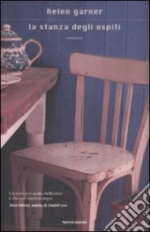 La stanza degli ospiti libro di Garner Helen