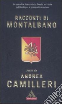 Racconti di Montalbano libro di Camilleri Andrea