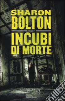 Incubi di morte libro di Bolton Sharon