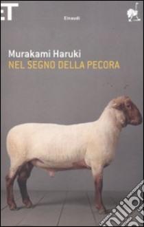 Nel segno della pecora libro di Murakami Haruki