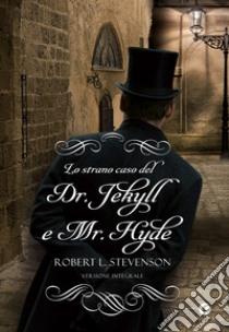 Lo strano caso del dr. Jekyll e di Mr. Hyde libro di Stevenson Robert L.