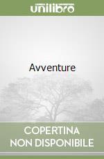 Avventure libro di Malerba Luigi