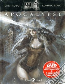 Apocalypse. Malefic time. Con DVD. Vol. 1 libro di Royo Luis; Royo Romulo