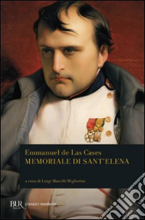 Memoriale di Sant'Elena libro di Las Cases Emmanuel de