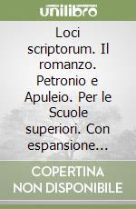 MORTARINO LOCI SCRIPTORUM IL ROMANZO libro di Mortarino Marzia, Reali Mauro, Gisella Turazza