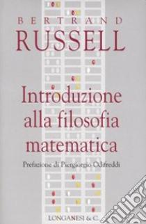 Introduzione alla filosofia matematica libro di Russell Bertrand