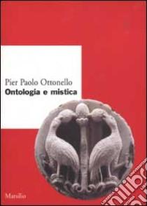 Ontologia e mistica libro di Ottonello P. Paolo