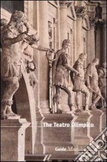 The Teatro Olimpico libro di Avagnina M. Elisa