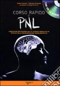 PNL. Corso rapido. Con CD Audio libro di Granchi Guido - Pirovano Fabrizio