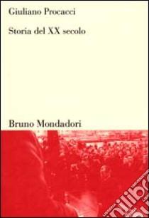Storia del XX secolo libro di Procacci Giuliano