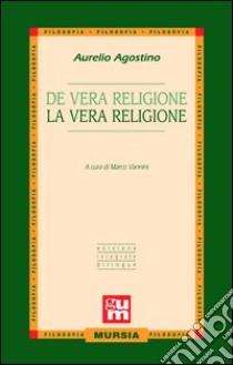De vera religione-La vera religione libro di Agostino (sant')
