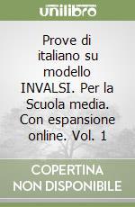Prove di italiano su modello INVALSI. Con espansione online. Per la Scuola media libro di Demagistris E., Ravera G.