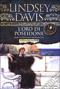 L'oro di Poseidone libro di Davis Lindsey