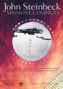 Missione compiuta libro di Steinbeck John