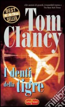 I denti della tigre libro di Clancy Tom