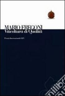 Viticoltura di qualità libro di Fregoni Mario
