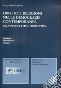 Diritto e religioni nelle democrazie contemporanee libro di Taranto Salvatore