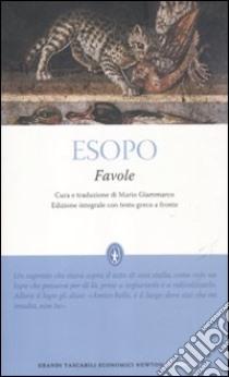 Favole. Testo greco a fronte. Ediz. Integrale libro di Esopo