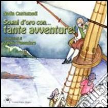 Sogni d'oro con... tante avventure! libro di Castagnedi Nadia