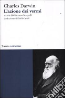 L'azione dei vermi libro di Darwin Charles