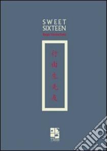Sweet sixteen libro di Vanderbeke Birgit