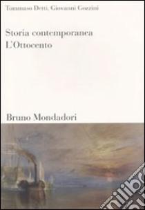 Storia contemporanea (1) libro di Detti Tommaso - Gozzini Giovanni