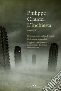 L'inchiesta libro di Claudel Philippe