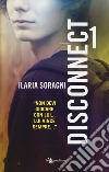 Disconnect. Vol. 1