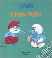 Il falso puffo. I puffi libro di Peyo