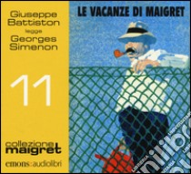 Le vacanze di Maigret letto da Giuseppe Battiston. Audiolibro. CD Audio formato MP3  di Simenon Georges
