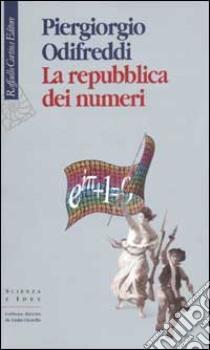 La repubblica dei numeri libro di Odifreddi Piergiorgio
