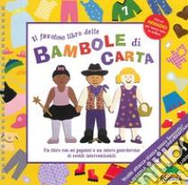 Il favoloso libro delle bambole di carta libro di Collings Julie