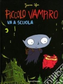 Piccolo vampiro va a scuola libro di Sfar Joann
