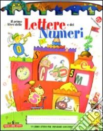 Il primo libro delle lettere e dei numeri libro di Bussolati Emanuela