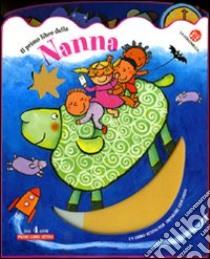 Il primo libro della nanna libro di Bussolati Emanuela - Crovara Francesca