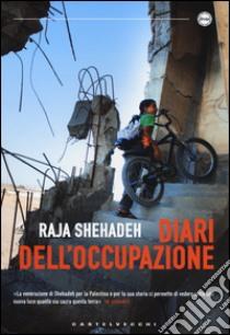 Diari dell'occupazione libro di Shehadeh Raja